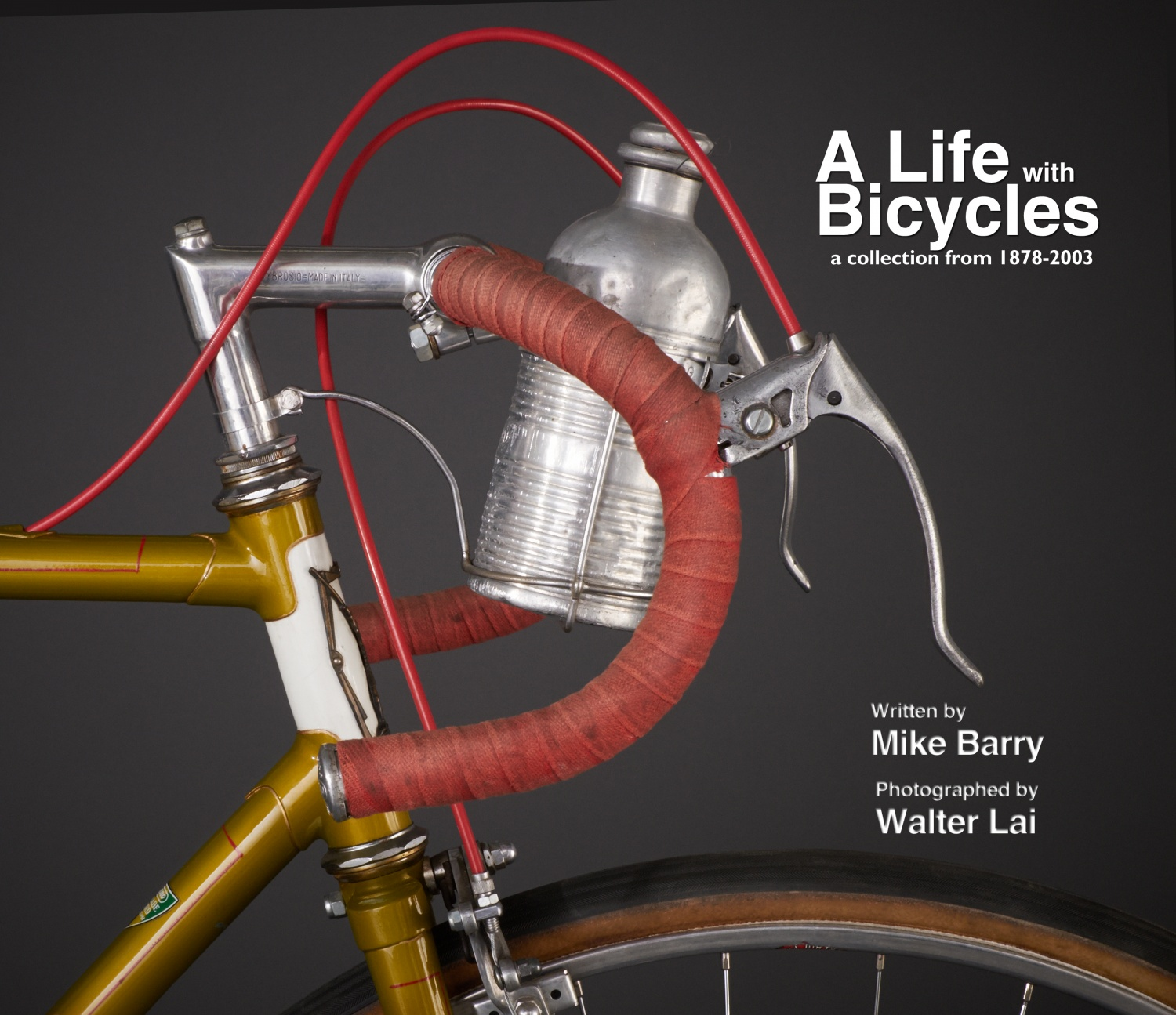 A Life With Bicycles A Collection From 1878 2003 Mariposa Bicycles